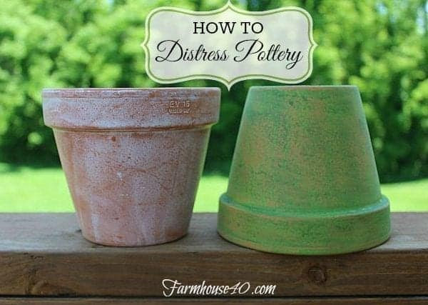 How To – Distress Pottery